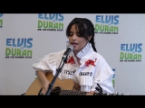 Живое акустическое исполнение Camila Cabello - Havana Acoustic ( Elvis Duran Live)