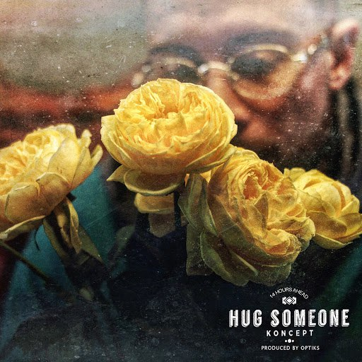 Koncept альбом Hug Someone