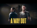 A Way Out: Друзья присоединяются к игре бесплатно
