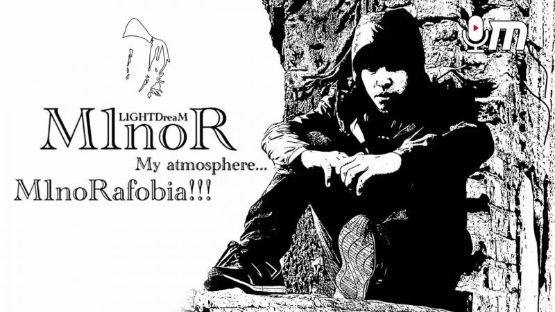 M1noR L1GHTDreaM - M1noRafobia_HD.mp4