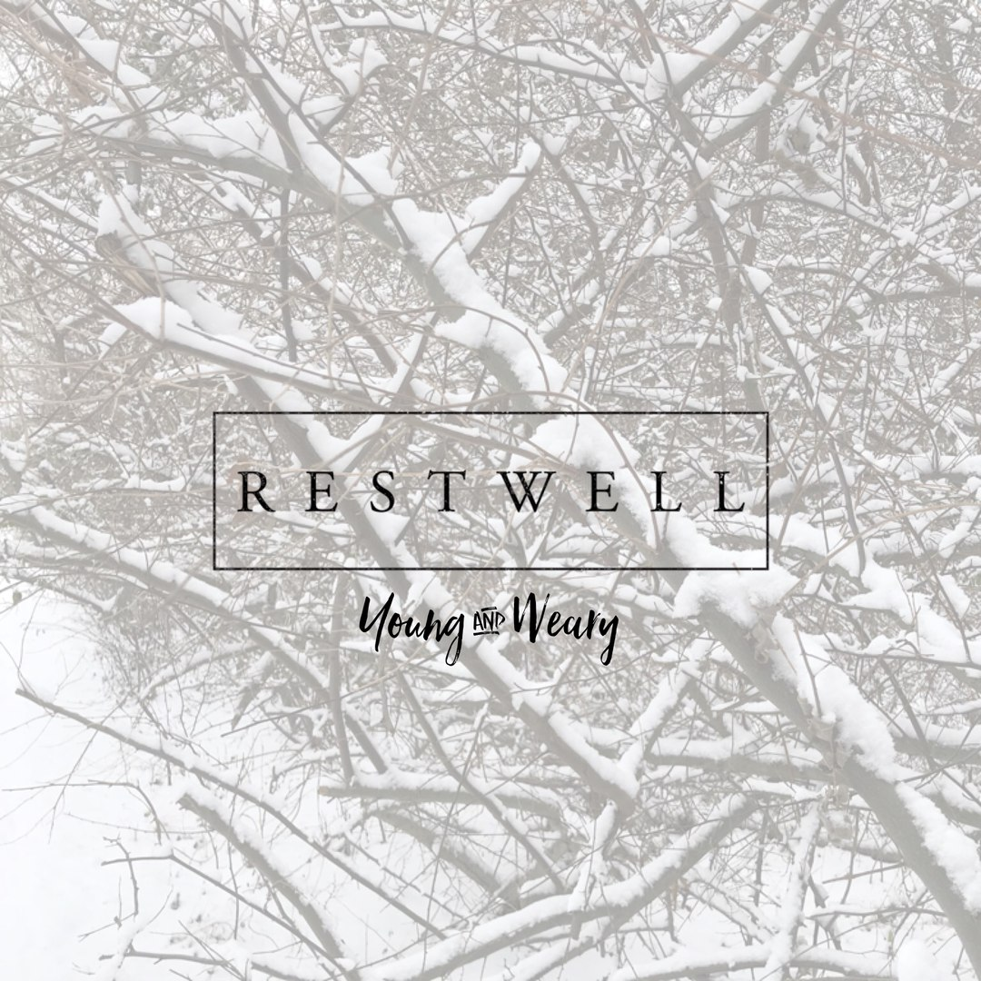 Restwell - Young & Weary [EP] (2017)