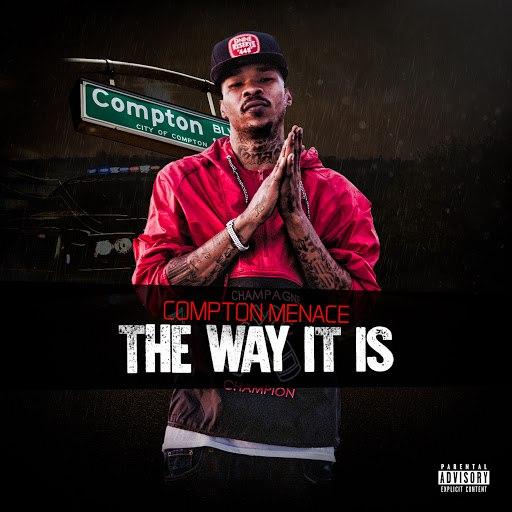 Compton Menace альбом The Way It Is