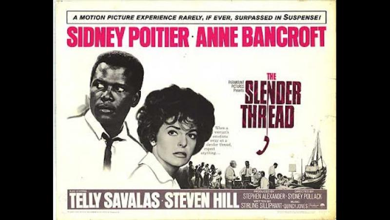 The.Slender.Thread.-1965.-Sydney Pollack- Sidney Poitier Anne Bancroft Telly Savalas Steven Hill Edward Asner