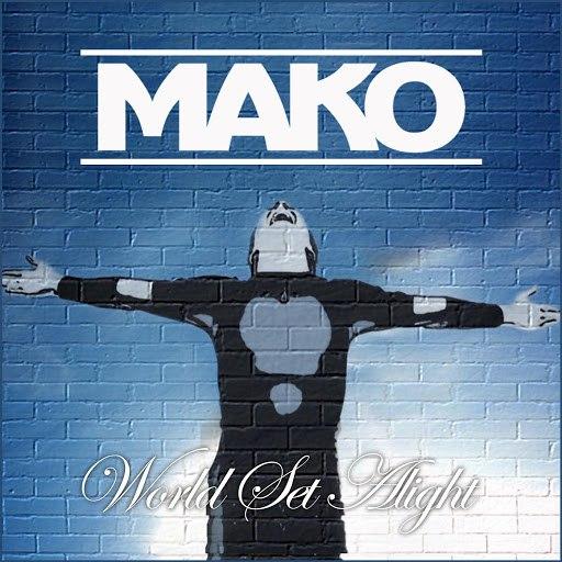 Mako альбом World Set Alight