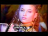 2 Unlimited - Tribal Dance 2.4
