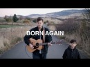 NEW: Born Again (Acoustic) - Cory Asbury   Reckless Love