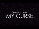 Kwike My Curse feat Conyr Lyrics Video
