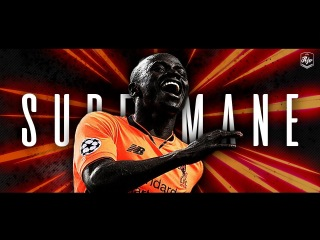Sadio Mané 2018 - Supermané | HD