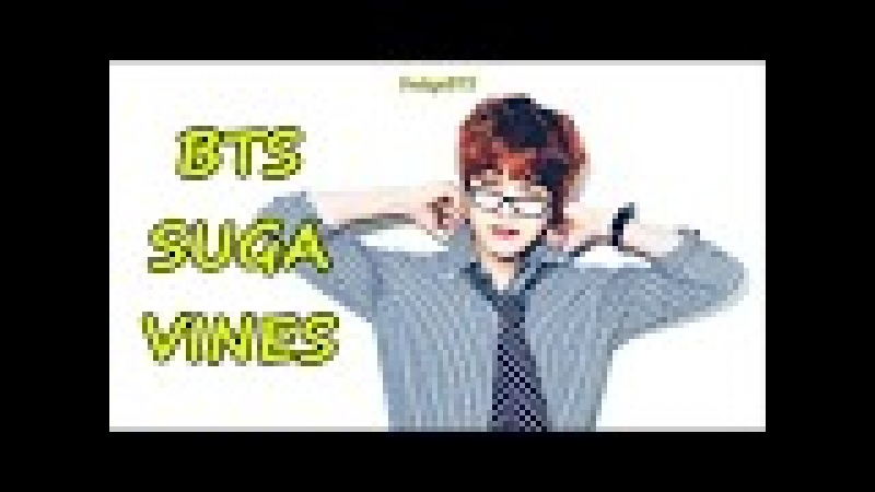 BTS Suga Vines 1 - Cute, Funny And Sexy Moments