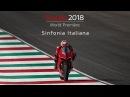 Ducati World Première 2018 - Sinfonia Italiana (ENG)