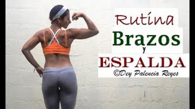 Adelgazar brazos y espalda   Rutina 564  Eliminar grasa de brazos y espalda - Dey Palencia Reyes