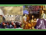 Jean Baptiste Lully LOrchestre Du Roi Soleil, 1