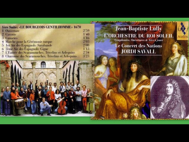 Jean Baptiste Lully: L'Orchestre Du Roi Soleil, 1ère Suite, Le Bourgeois Gentilhomme