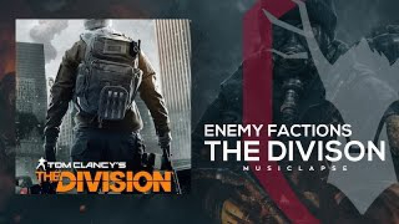 The Division - Enemy Factions Trailer SONG