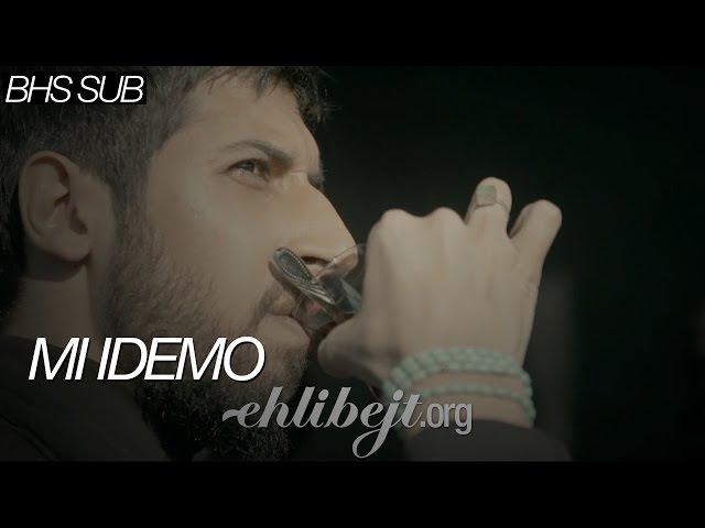 Mi idemo (Hamed Zamani, Hussain Al-Akraf) / ما می رویم