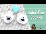 How to Make Adorable Polar Bear Cookies  The Bearfoot Baker