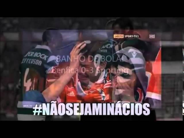 Benfica 0 Sporting 3 melhor video de sempre