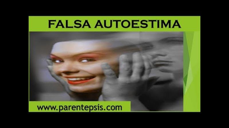 Falsa Autoestima