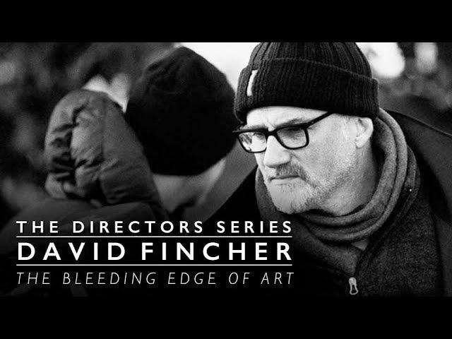 David Fincher: The Bleeding Edge (The Directors Series) - Indie Film Hustle