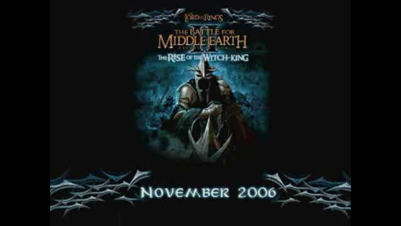 The Rise of the Witch King Trailer 1 LOTR The Battle for Middle earth II expansion pack