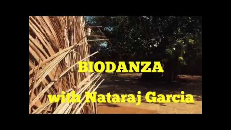 Натарадж Гарсия, биоданза / Nataraj Garcia, biodanza
