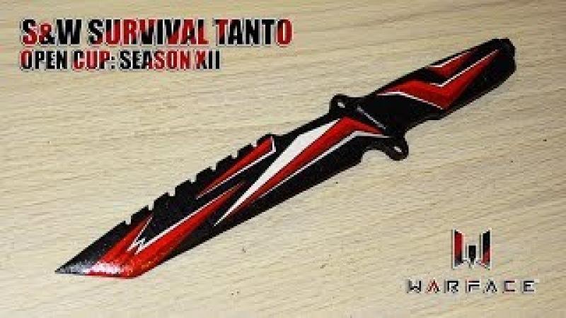 Как сделать SW Survival Tanto Open Cup: Season XII из дерева? Warface