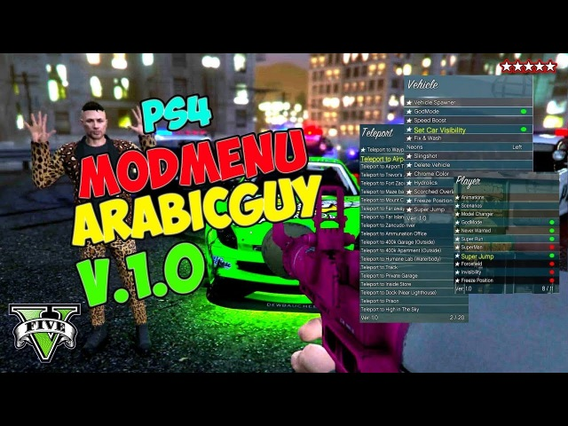 (PS4 JAILBREAK MODS MODDING) MODMENU ARABICGUY GTA 5 V.1.0 \ PS4 4.05 E GIOCHI PIRATA