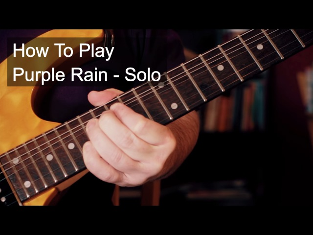 Purple Rain Solo - Prince Guitar Tutorial