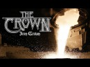 The Crown Iron Crown (OFFICIAL VIDEO)