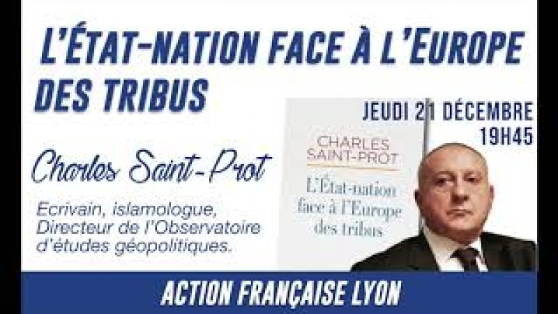 L'Etat-nation face à l'Europe des tribus - Charles Saint-Prot