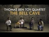 Thomas Ben Tov Quartet - Full Session - Live At The Bell Cave (Pantam, Bansuri, Oud, Percussion)