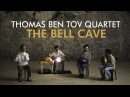 Thomas Ben Tov Quartet - Full Session - Live At The Bell Cave (Pantam, Bansuri, Oud, Percussion)