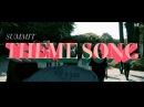 SUMMIT Theme Song feat. RIKKI, MARIA, DyyPRIDE, in-d, OMSB, BIM, JUMA, PUNPEE, GAPPER, USOWA