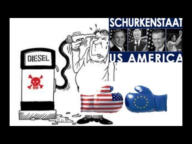 USA Wirtschaftskrieg Diesel Kampf Motoren Grüne Hofreiter Lüge AfD