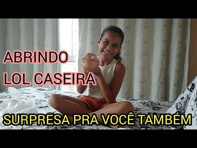 ABRINDO LOL CASEIRA- SURPRESA PRA VOCÊ TAMBÉM ( Vídeo 150- Fantasiana )