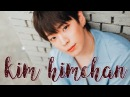Kim Himchan in 5 minutes