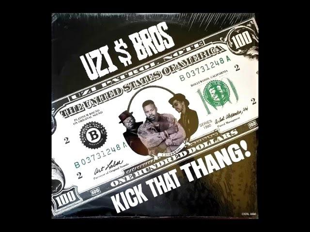 Uzi $ Bros Kick That Thang 1990 Hip Hop