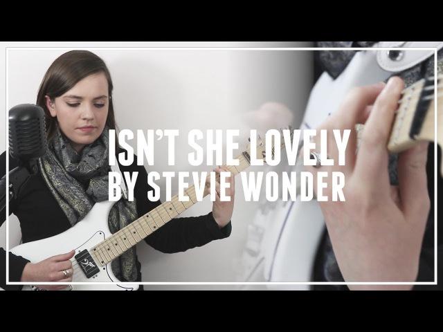 STEVIE WONDER - ISN'T SHE LOVELY [Cover]