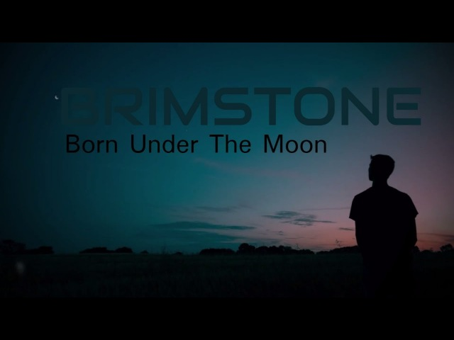 Brimstone - Born Under The Moon