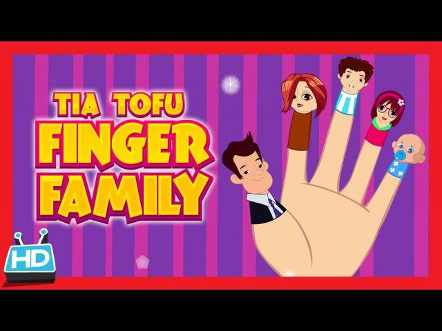 Tia Tofu Finger Family Song