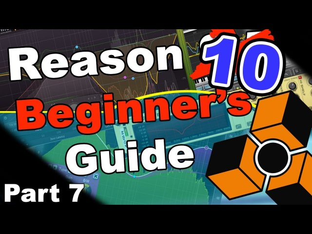 EQ Round Deux Reason 10 Beginner's Guide PART 7