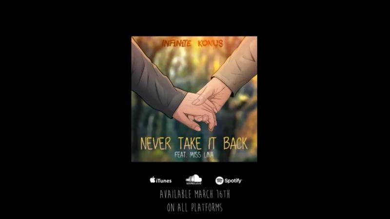 INF1N1TE Konus - Never Take It Back (Feat. Miss Lina)
