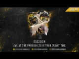 Excision – Live @ The Paradox 2018 Tour (Night 2)
