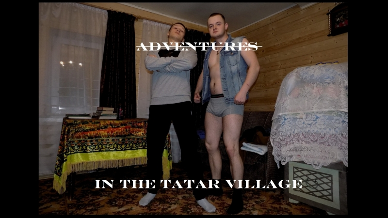 Adventures in the Tatar village
