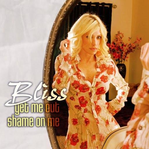 Bliss альбом Get Me Out / Shame On Me