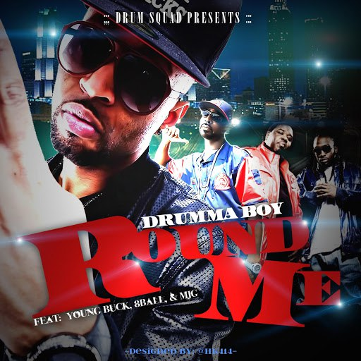Drumma Boy альбом Round Me (feat. 8ball & Mjg & Young Buck)