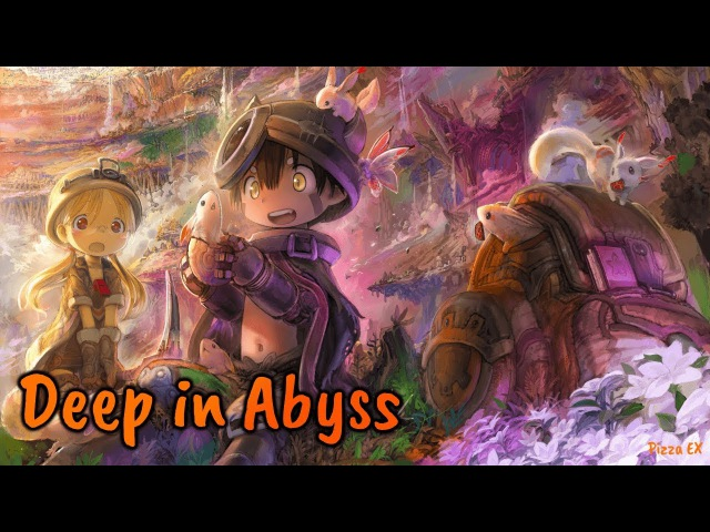 『Lyrics AMV』 Made In Abyss OP Full - Deep In Abyss / Riko , Reg
