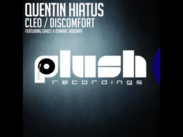 Quentin Hiatus, Dominic Ridgway, Ghast - Cleo Discomfort [Dubstep] [PLUSH053D]