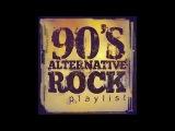 Alternative Rock Playlist - Best Of 90's AlternativeRock