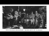 Blind Boys of Alabama and Hiss Golden Messenger